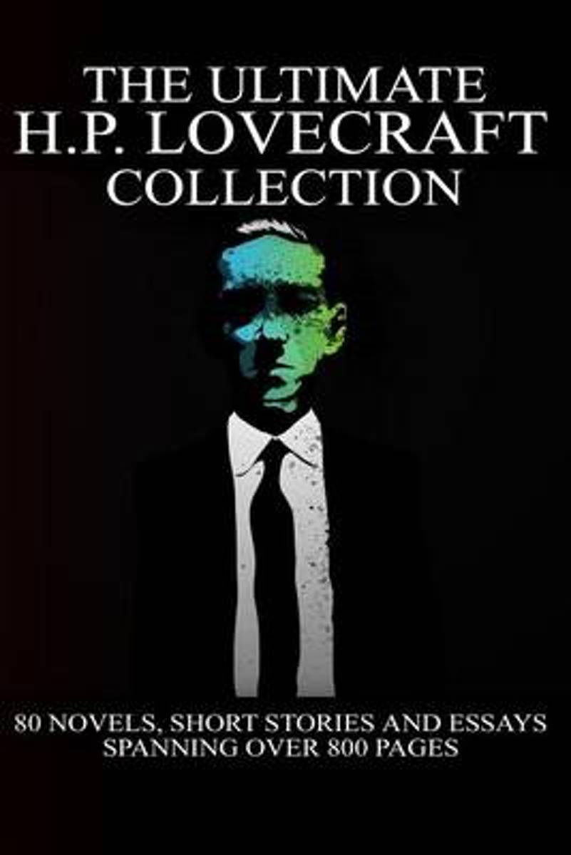 The Ultimate H. P. Lovecraft Collection