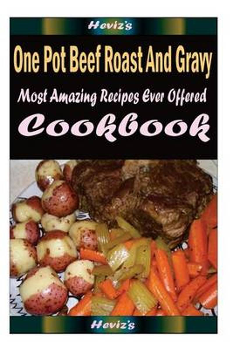 One Pot Beef Roast and Gravy