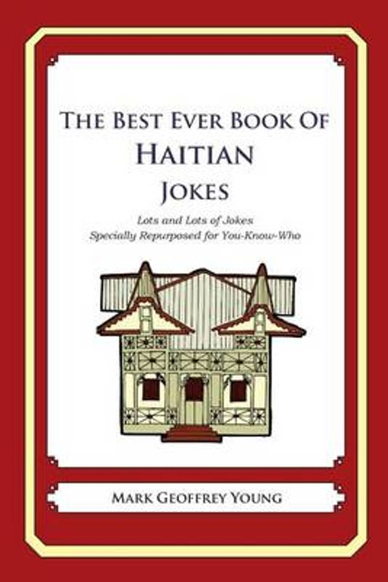 The Best Ever Book of Haitian Jokes