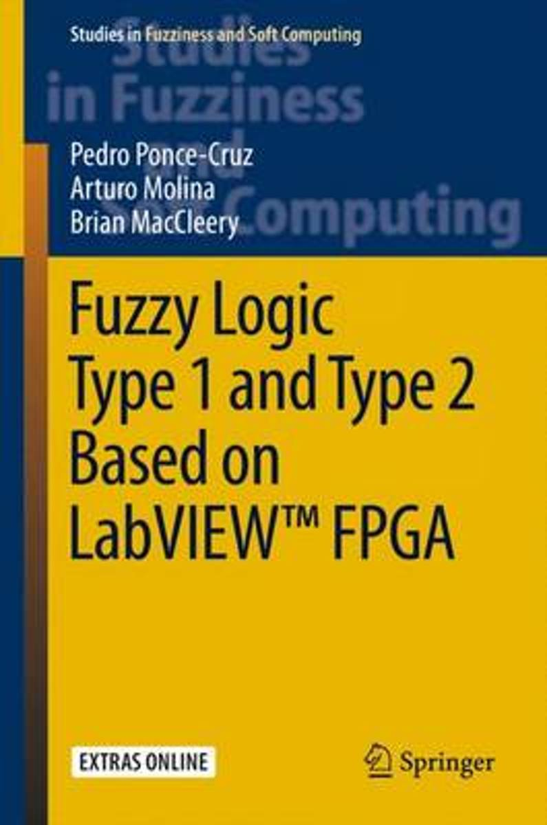 Fuzzy Logic Type 1 and Type 2 Based on LabVIEW (TM) FPGA