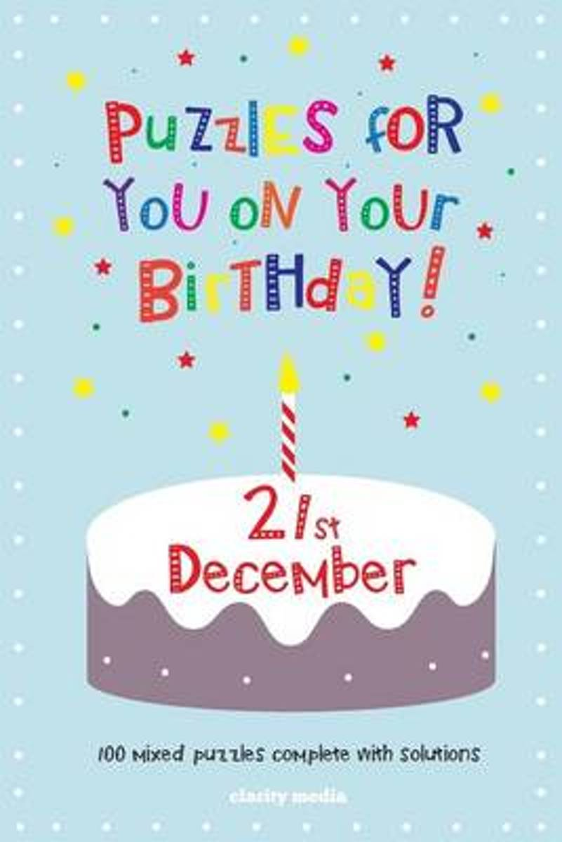 Puzzles for You on Your Birthday - 21st December