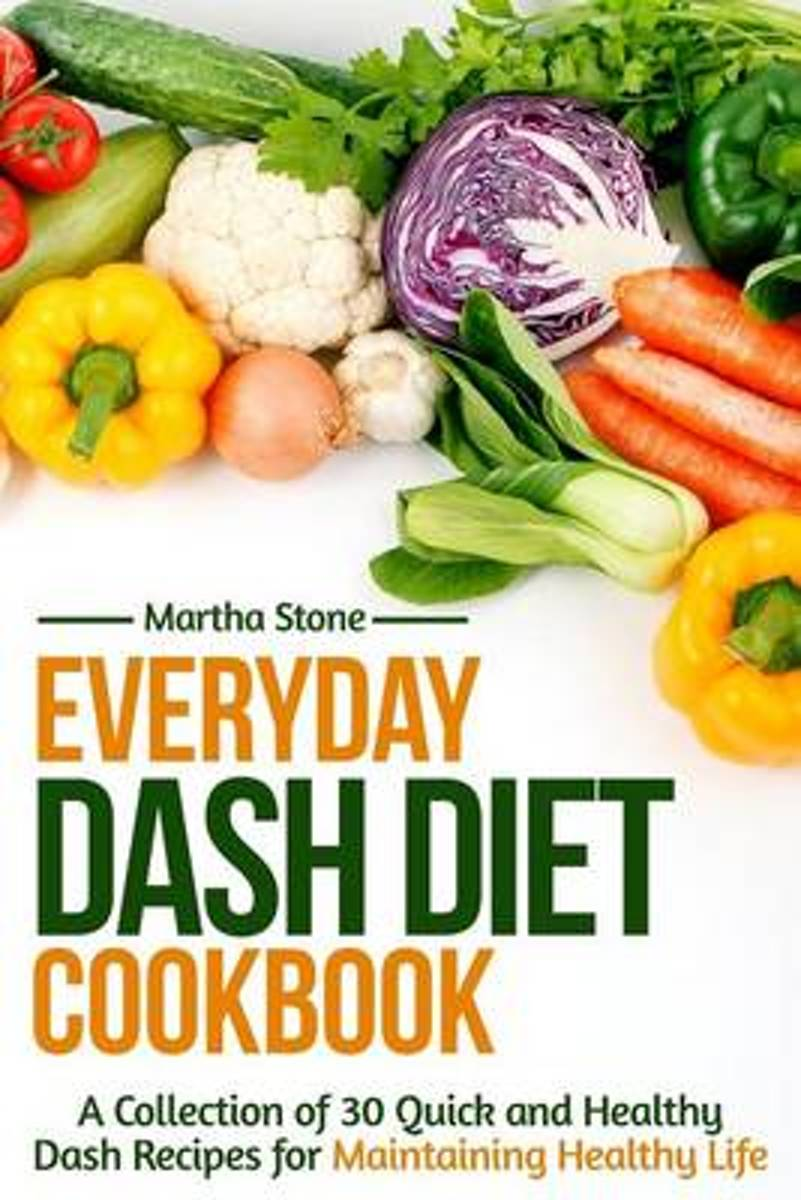 Everyday Dash Diet Cookbook