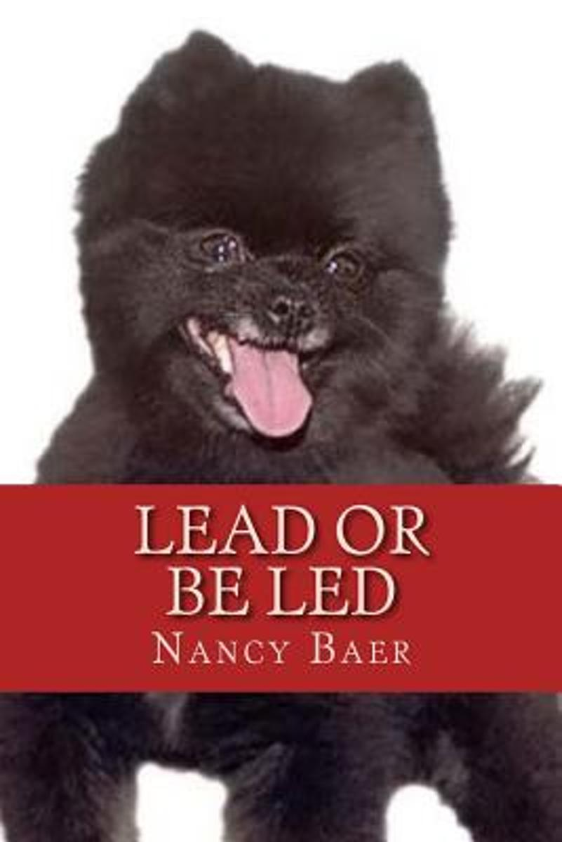 Lead or Be Led