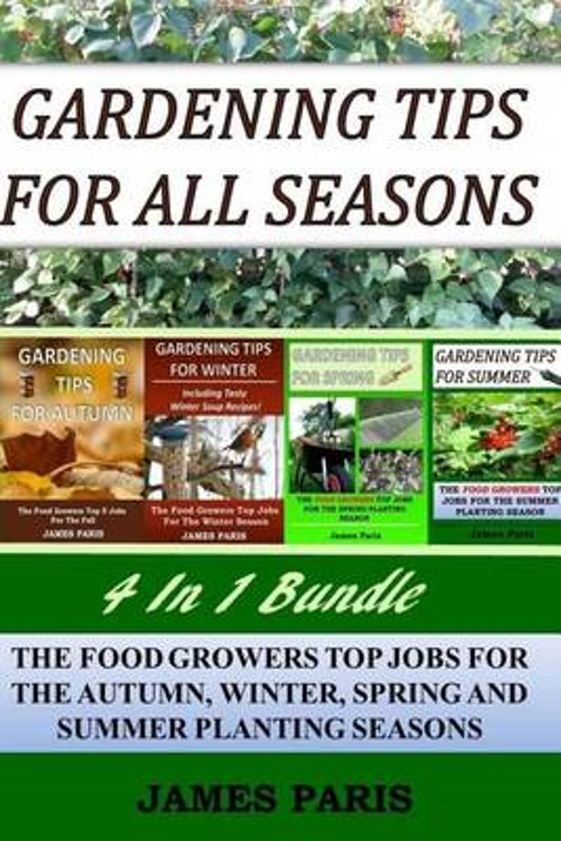 Gardening Tips for All Seasons 4 in 1 Bundle