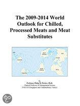 The 2009-2014 World Outlook for Chilled, Processed Meats and Meat Substitutes