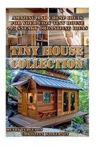 Tiny House Collection