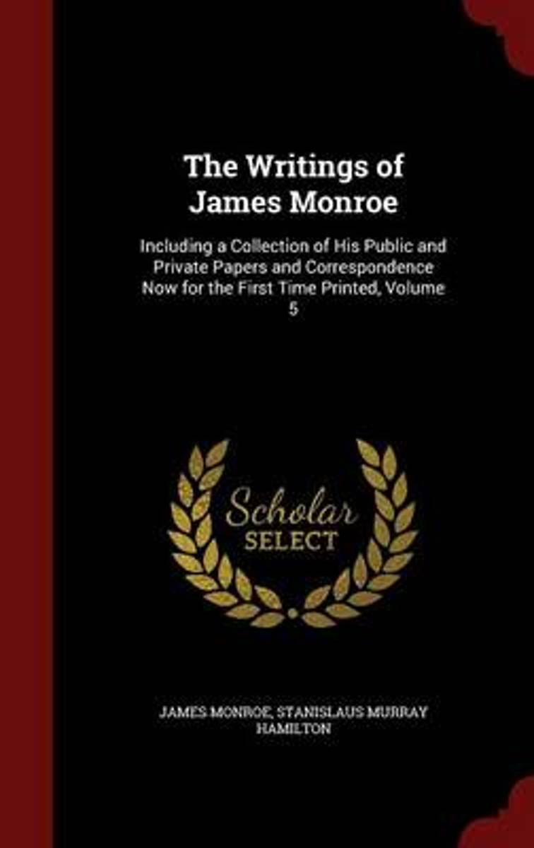 The Writings of James Monroe