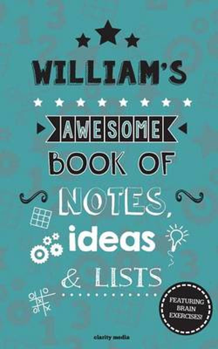 William's Awesome Book of Notes, Lists & Ideas