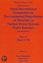 Ninth International Symposium On Environmental Degradation Of Materials In Nuclear Power Systems