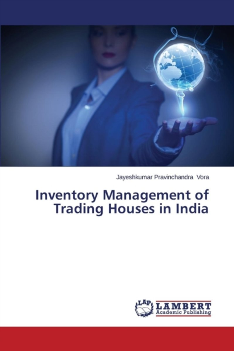 Inventory Management of Trading Houses in India