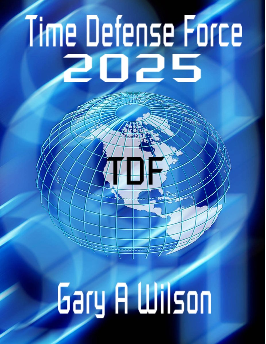 Time Defense Force: 2025