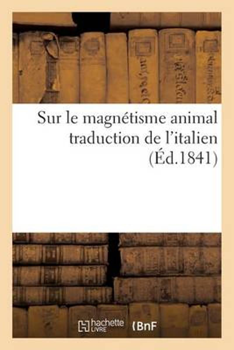 Sur Le Magn�tisme Animal