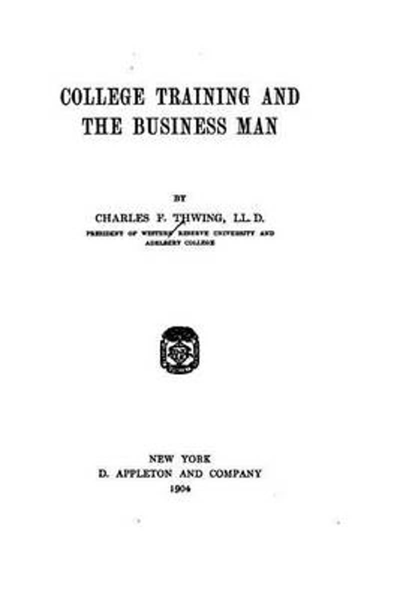 College Training and the Business Man