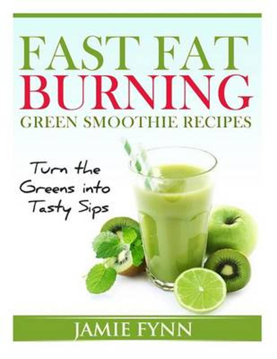 Fast Fat Burning Green Smoothie Recipes