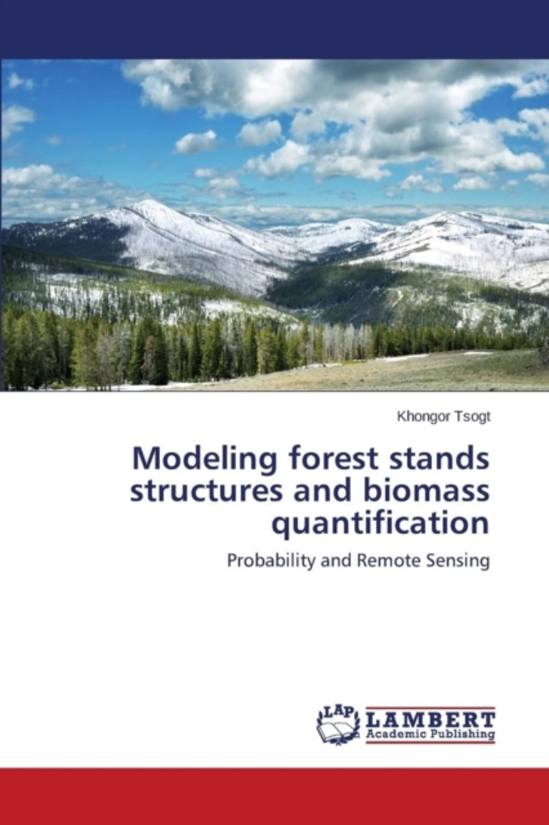 Modeling Forest Stands Structures and Biomass Quantification