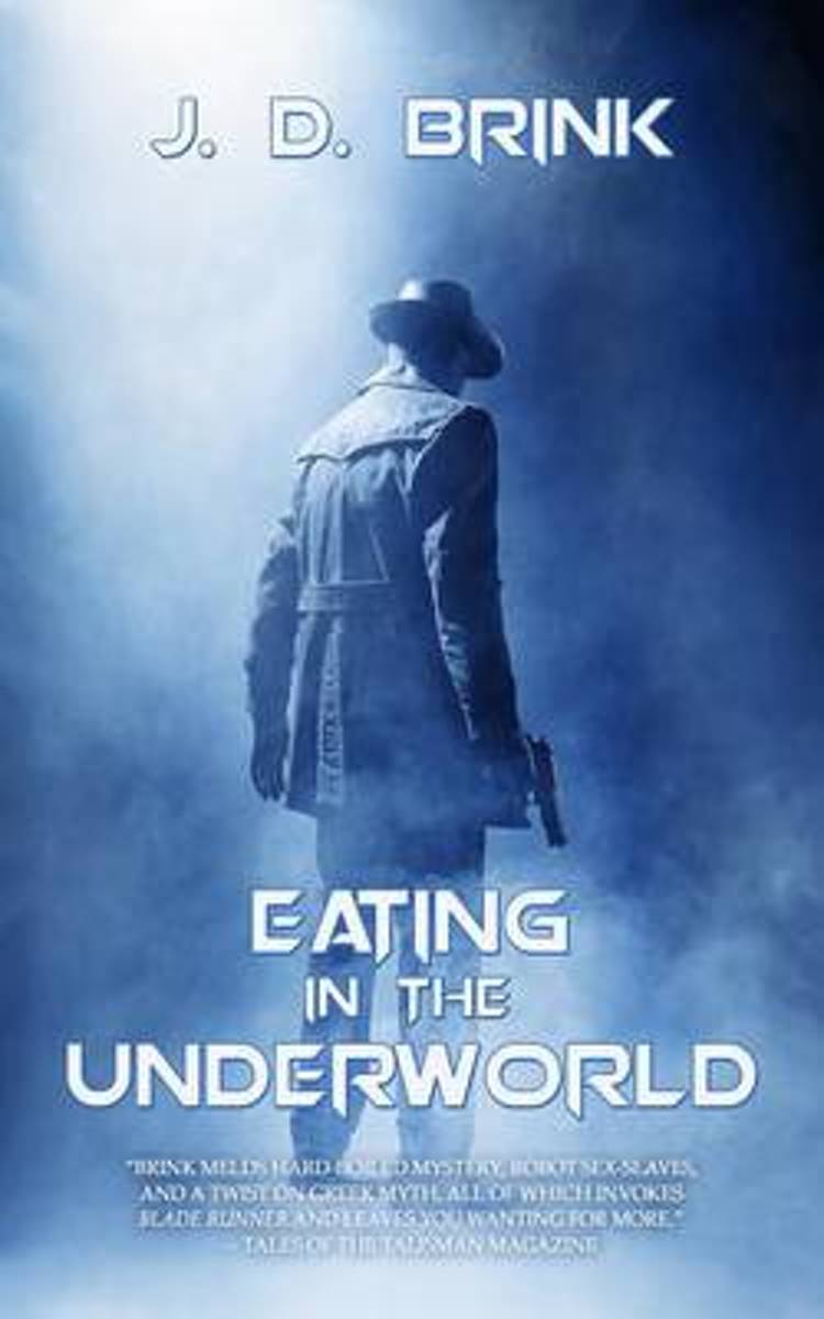 Eating in the Underworld
