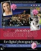 The Photoshop� Elements 8 Book for Digital Photographers