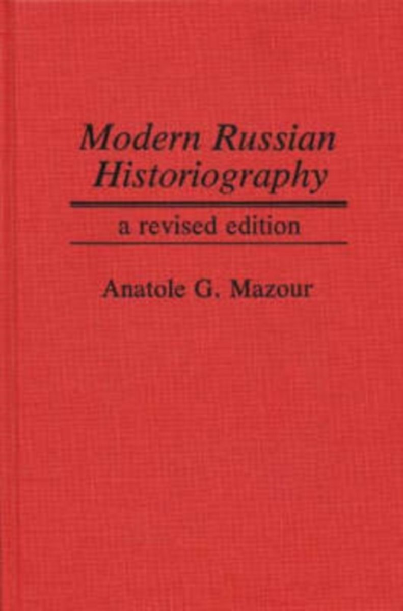 Modern Russian Historiography, 2nd Edition