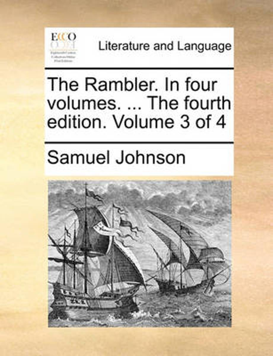 The Rambler. in Four Volumes. ... the Fourth Edition. Volume 3 of 4