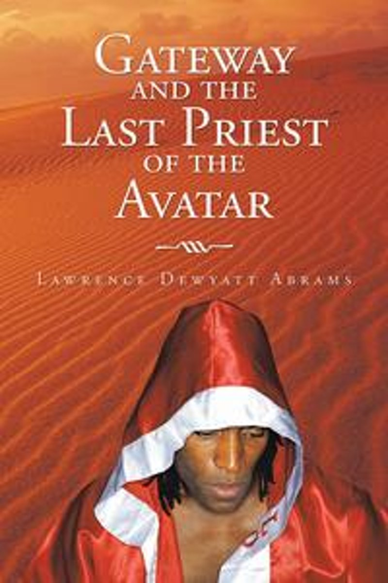 Gateway and the Last Priest of the Avatar