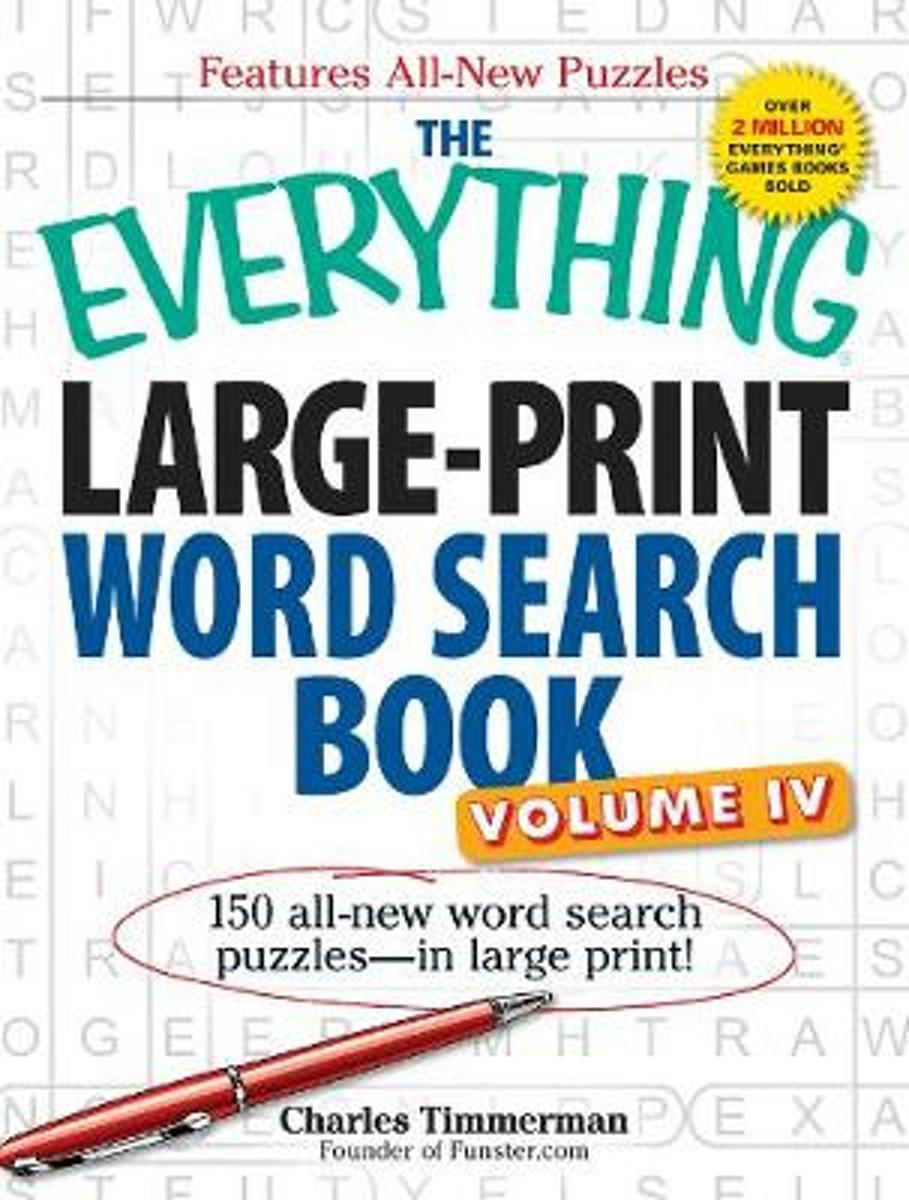 The Everything Large-Print Word Search Book, Volume IV