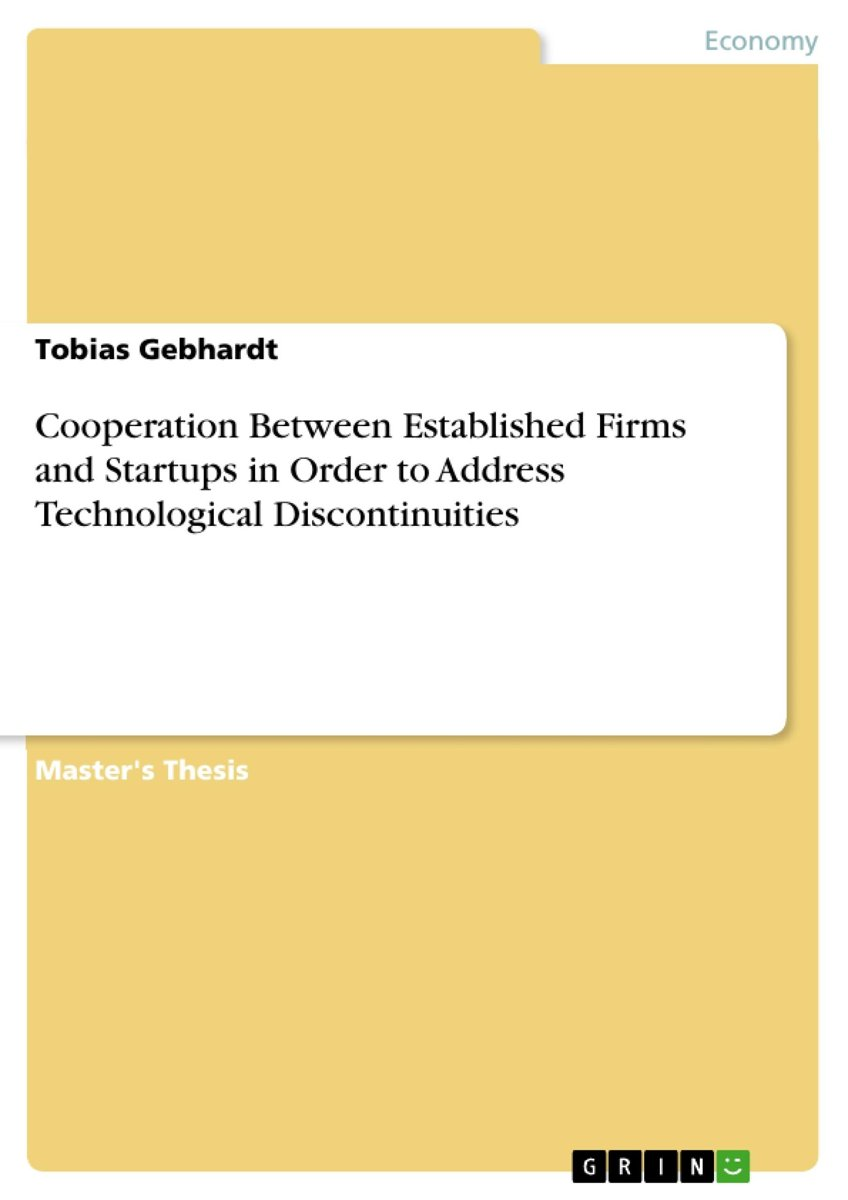 Cooperation Between Established Firms and Startups in Order to Address Technological Discontinuities