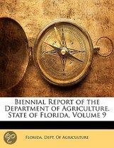 Biennial Report Of The Department Of Agriculture. State Of Florida, Volume 9