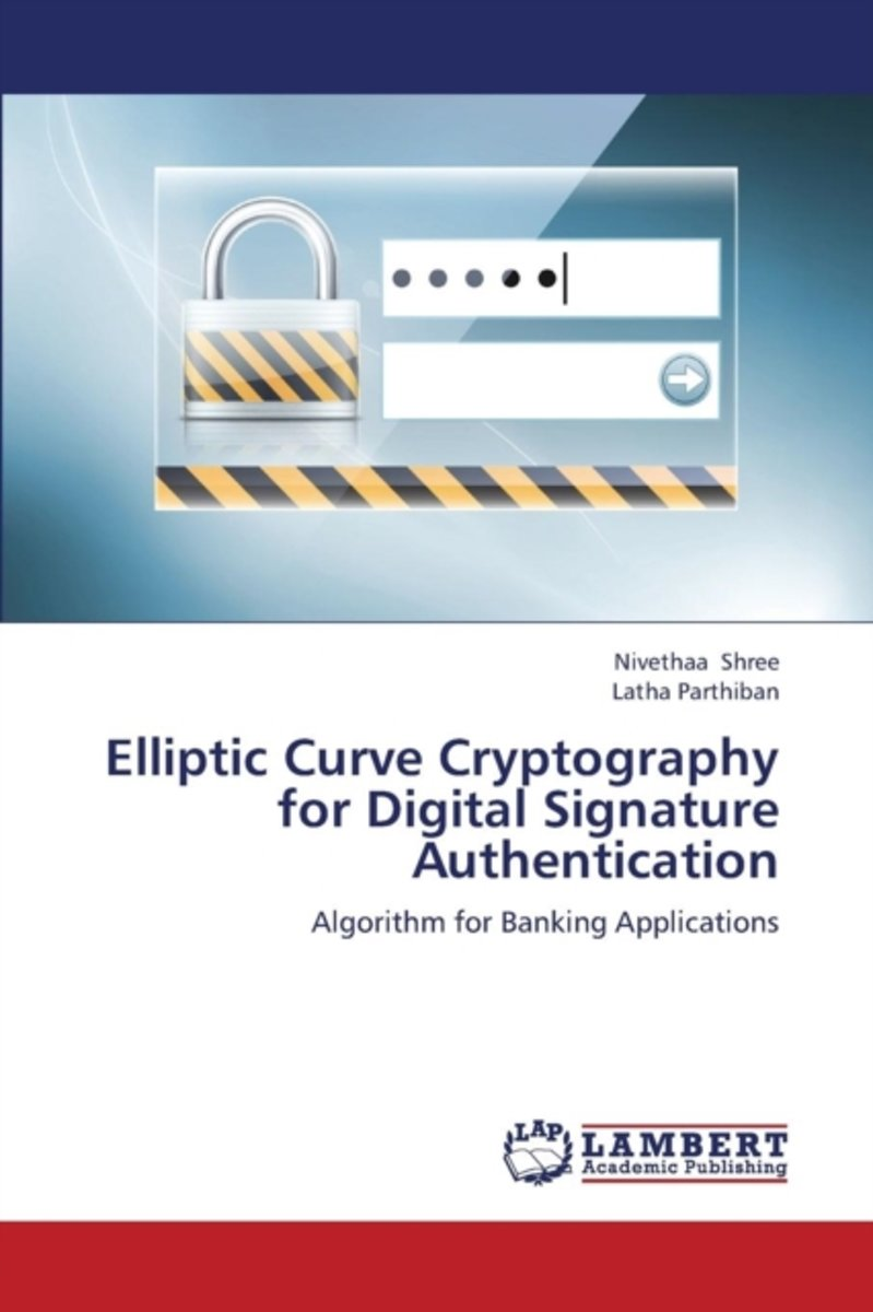 Elliptic Curve Cryptography for Digital Signature Authentication