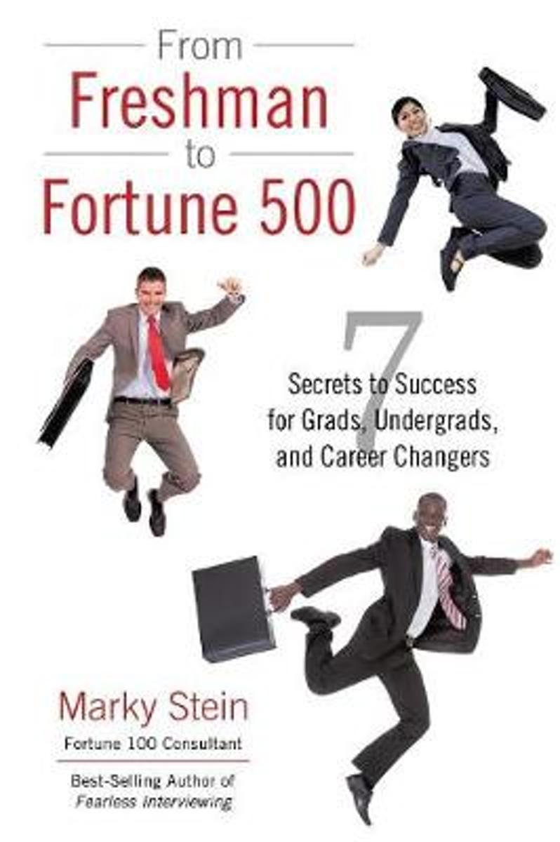 From Freshman to Fortune 500