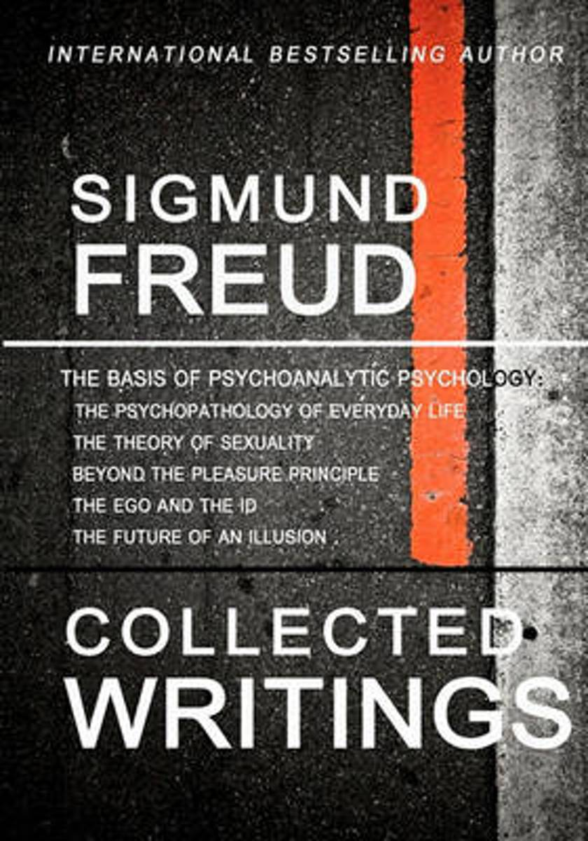 Sigmund Freud Collected Writings