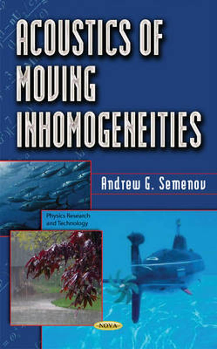 Acoustics of Moving Inhomogeneities