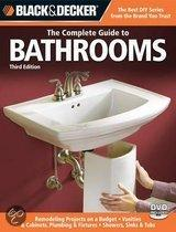 Black & Decker the Complete Guide to Bathrooms, Third Edition