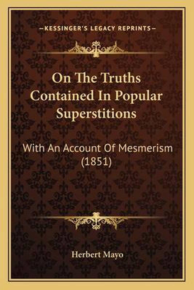 On the Truths Contained in Popular Superstitions