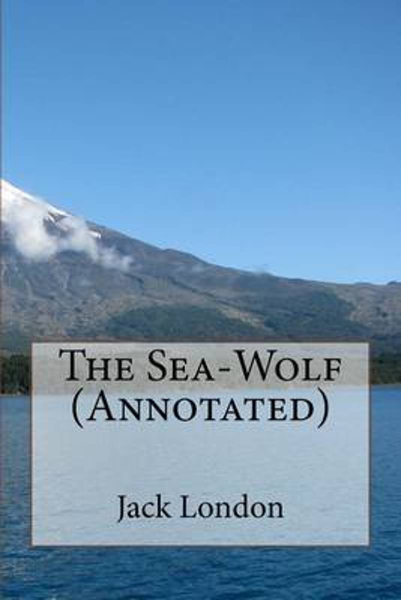 The Sea-Wolf (Annotated)