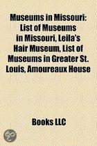 Museums In Missouri: List Of Museums In Missouri, Leila's Hair Museum, List Of Museums In Greater St. Louis, Amoureaux House