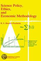 Science Policy, Ethics, and Economic Methodology of ...
