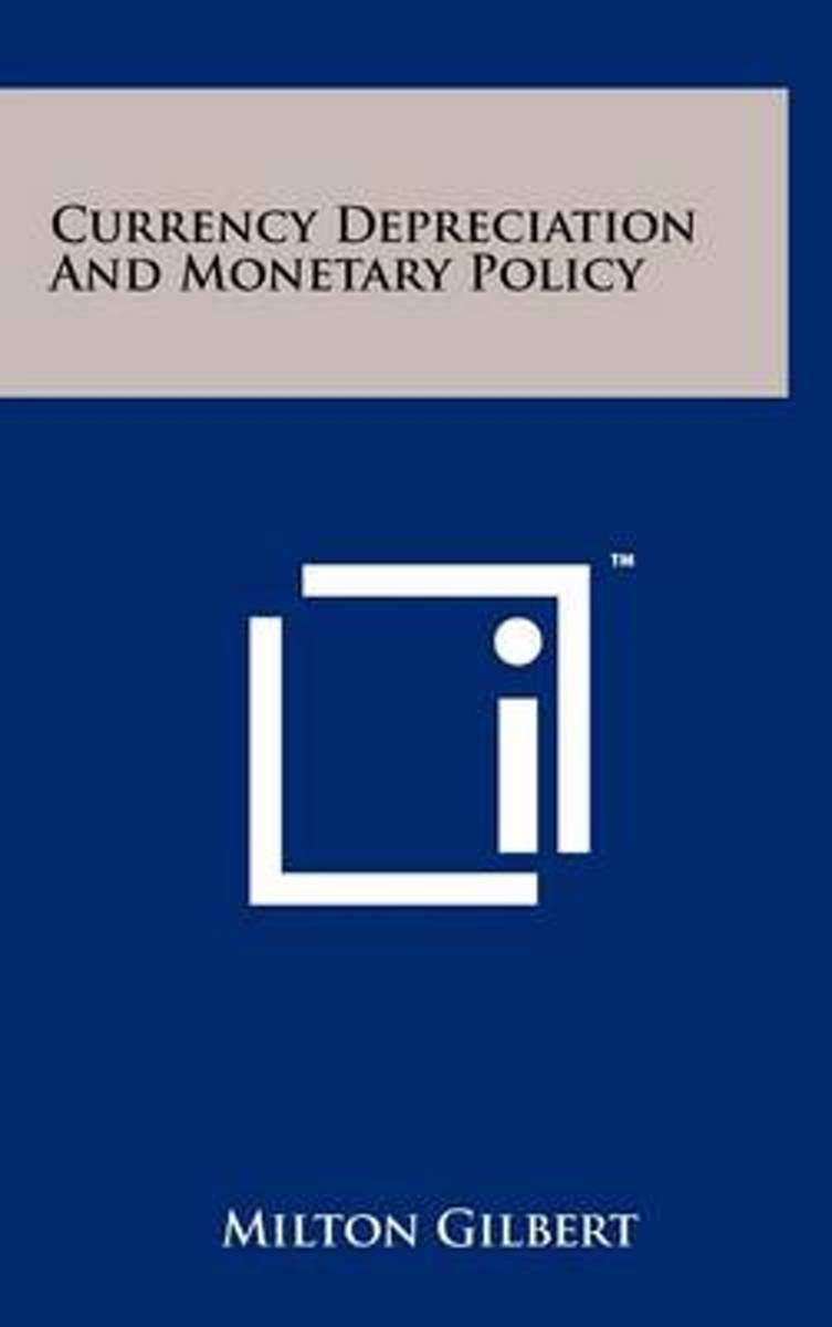 Currency Depreciation and Monetary Policy