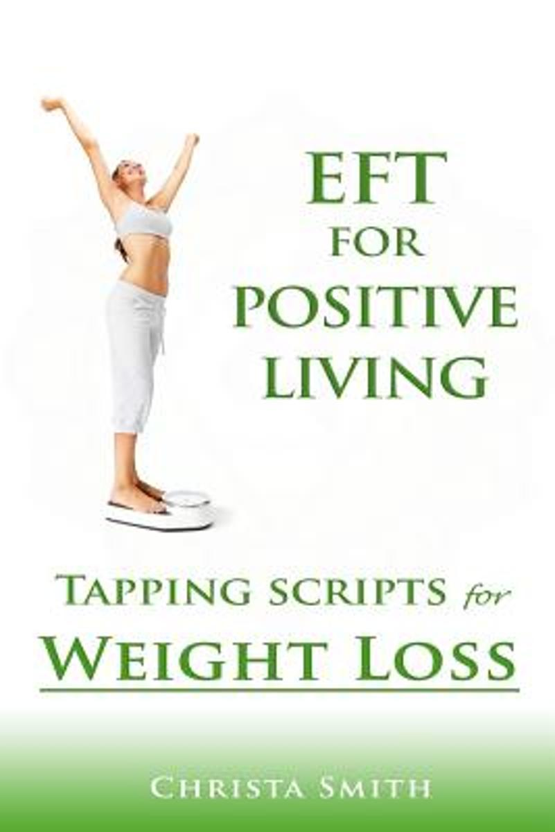 Eft for Positive Living