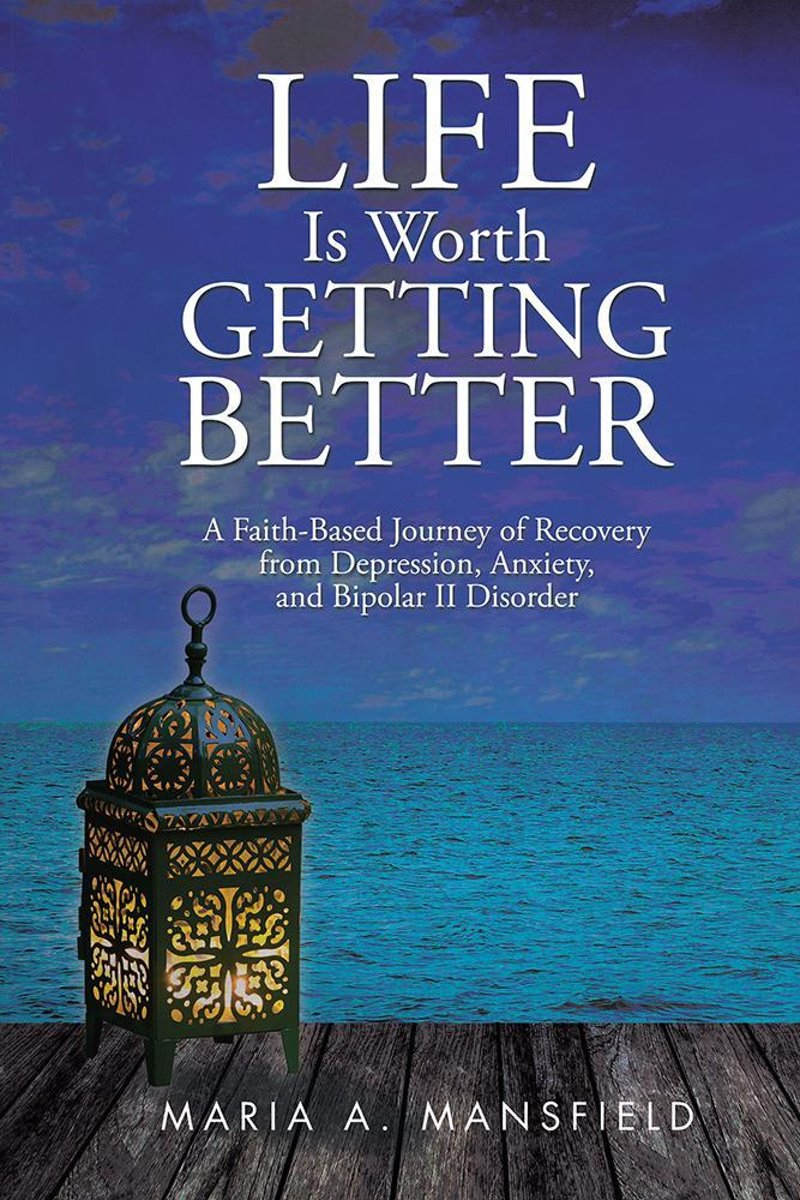 Life Is Worth Getting Better