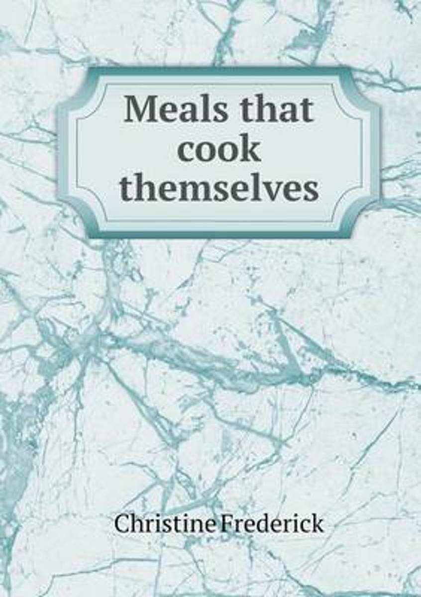 Meals That Cook Themselves