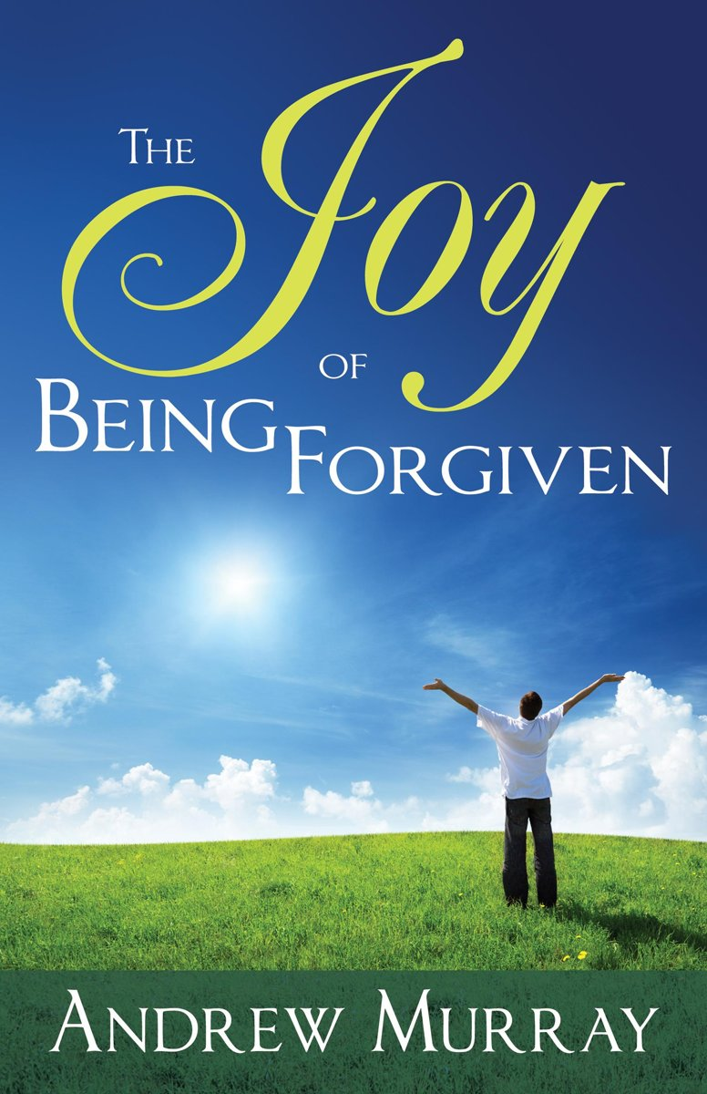 The Joy of Being Forgiven