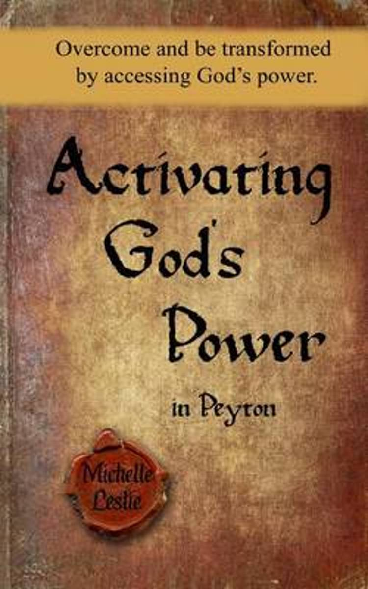 Activating God's Power in Peyton (Masculine Version)