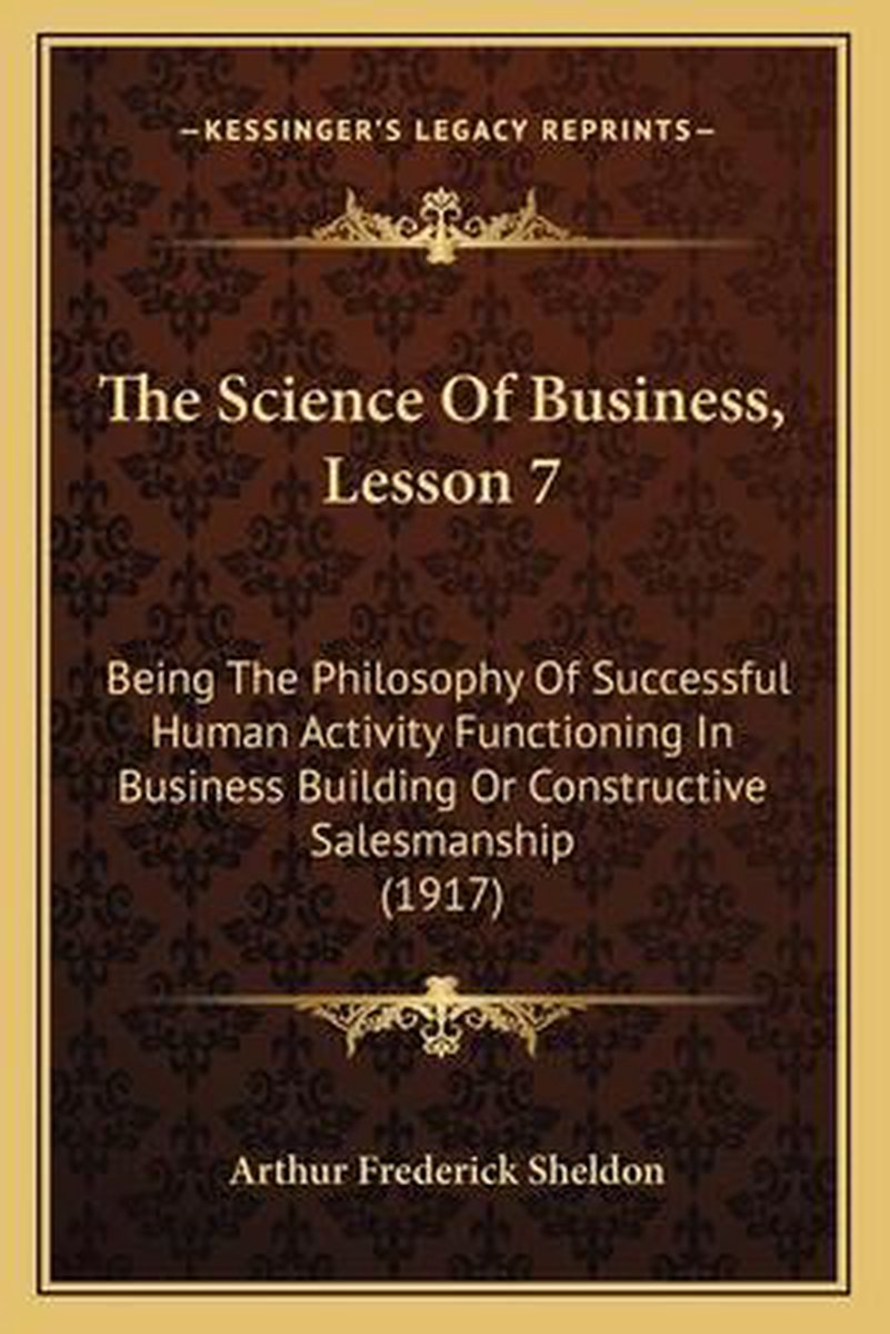 The Science of Business, Lesson 7