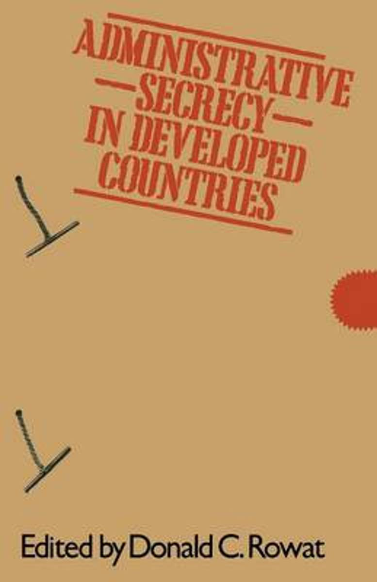 Administrative Secrecy in Developed Countries
