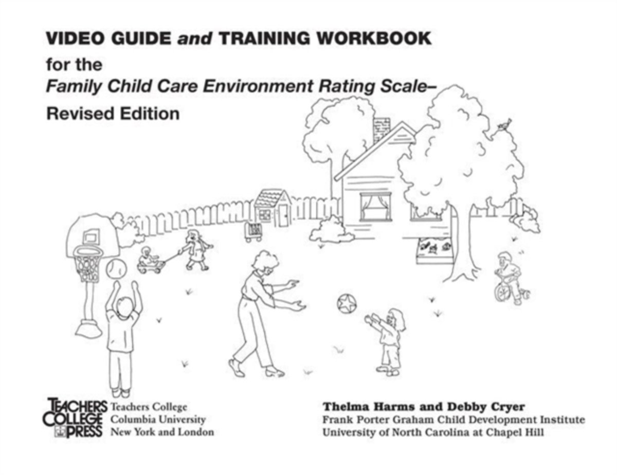 Video Guide and Training Workbook for the FCCERS-R