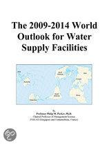 The 2009-2014 World Outlook for Water Supply Facilities
