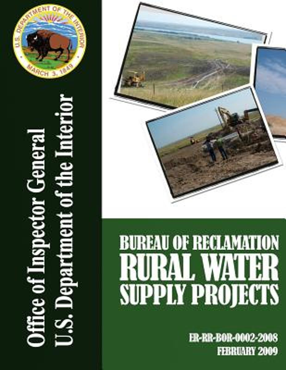 Program Assessment Rating Tool Progress Evaluation Bureau of Reclamation Rural Water Supply Projects