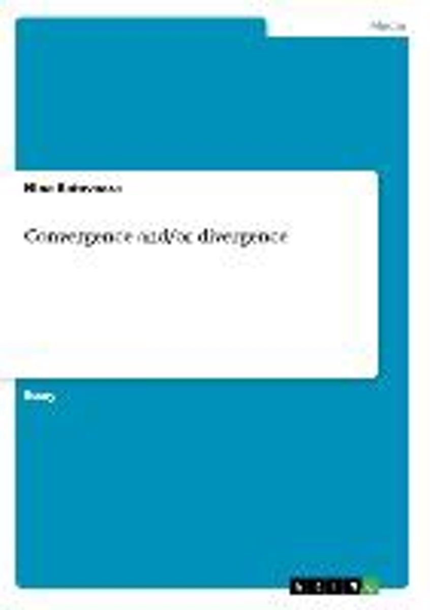 Convergence And/Or Divergence