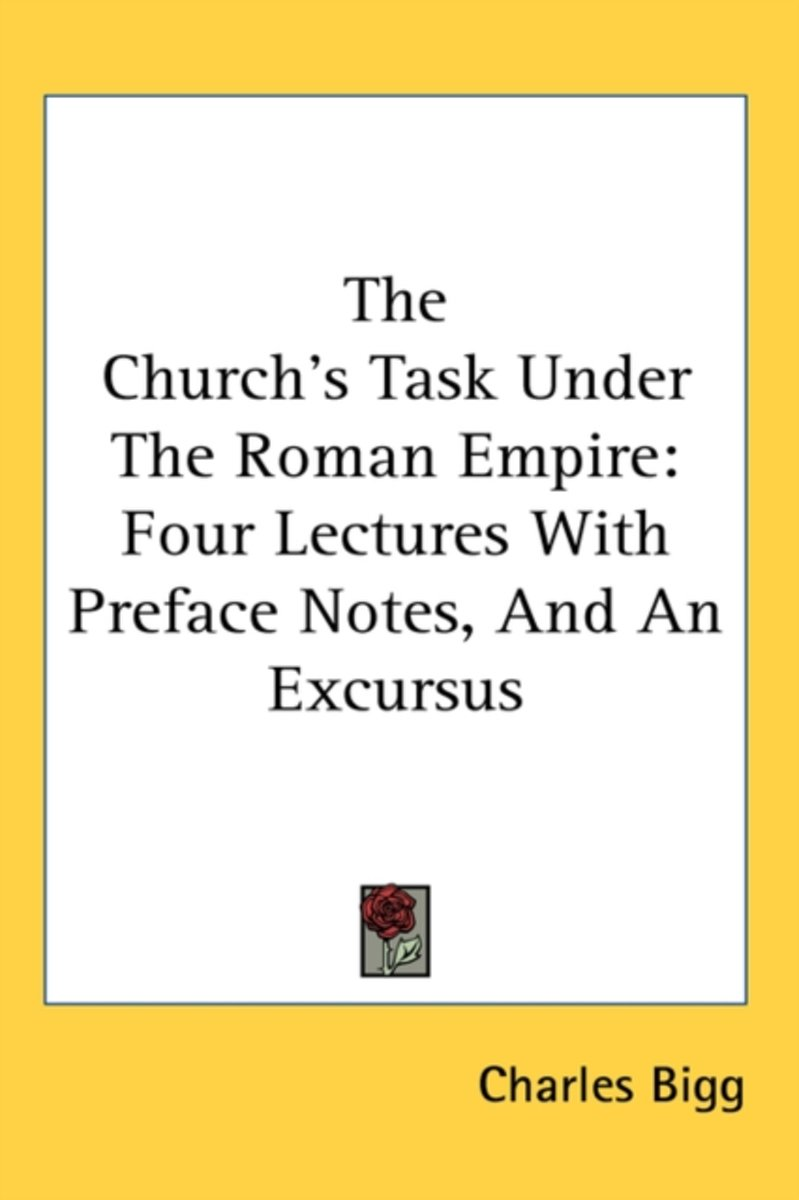 The Church's Task Under The Roman Empire
