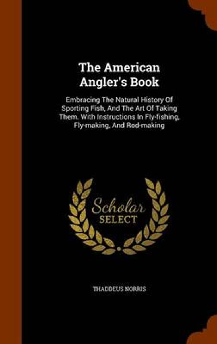 The American Angler's Book